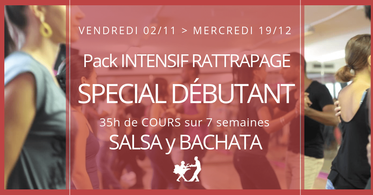 Pack Intensif Salsa Y Bachata