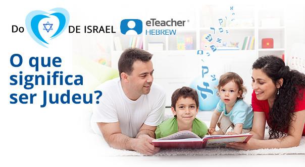O que significa ser Judeu?