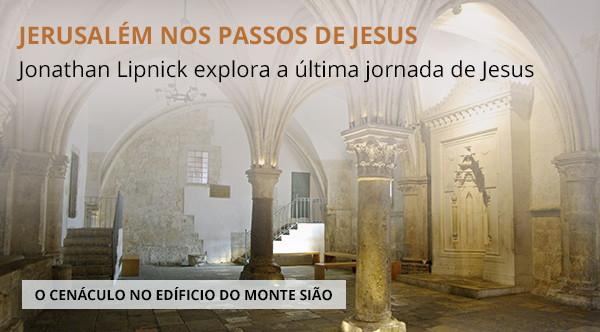 Jerusalem nos passos de Jesus
